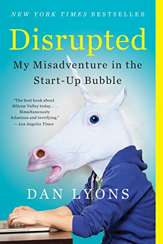 Livro Disrupted: My Misadventure in the Start-Up Bubble