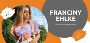 Franciny Ehlke