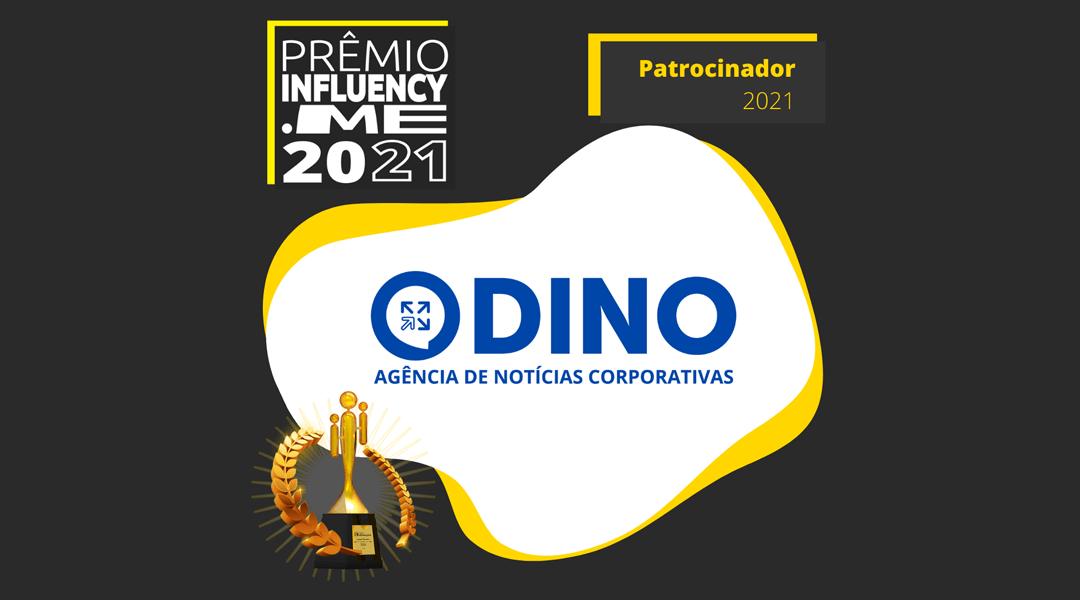 Dino é patrocinador do Prêmio Influency.me em 2021